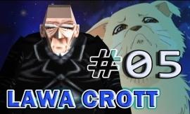 lawa crott 05